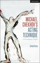Rushe, Sinead Michael Chekhov`s Acting Technique