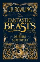 Rowling, J K Fantastic Beasts and Where to Find Them