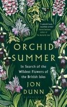 Jon Dunn Orchid Summer