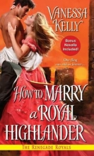 Kelly, Vanessa How to Marry a Royal Highlander