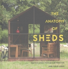 Field-lewis, Jane The Anatomy of Sheds