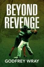 Wray, Godfrey Beyond Revenge