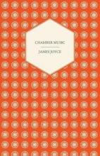 Joyce, James Chamber Music