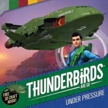 Schuster UK Thunderbirds are Go: Under Pressure