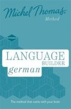 Michel Thomas Language Builder German (Learn German with the Michel Thomas Method)