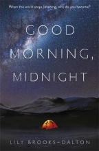 Brooks Dalton, Lily Good Morning, Midnight