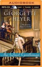 Heyer, Georgette The Quiet Gentleman
