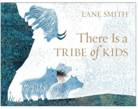 Smith, Lane There Is a Tribe of Kids