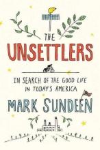 Sundeen, Mark The Unsettlers