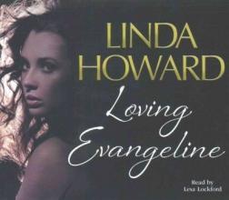 Howard, Linda Loving Evangeline