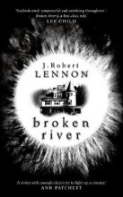J.,Robert Lennon Broken River