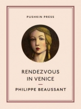 Philippe (Author) Beaussant,   Catherine (Translator) Petit,   Paul (Translator) Buck Rendezvous in Venice
