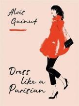 Alois,Guinut Dress Like a Parisian