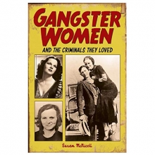 Susan McNicoll Gangster Women and Criminals They Loved