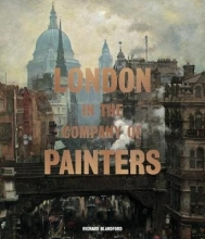 Blandford, Richard London in the Company of Painters