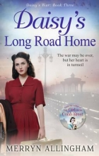 Allingham, Merryn Daisy`s Long Road Home