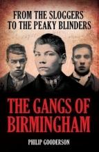 Philip Gooderson The Gangs Of Birmingham