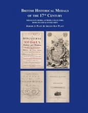 Platt, Jerome British Historical Medals of the 17th Century