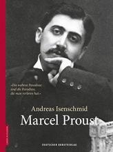 Isenschmid, Andreas Marcel Proust