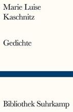 Kaschnitz, Marie Luise Gedichte