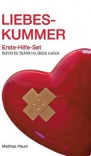 Matthias Plaum Liebeskummer Erste-Hilfe-Set