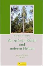 Morawetz, Karin Von grünen Riesen und anderen Helden