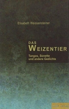 Weissensteiner, Elisabeth Das Weizentier