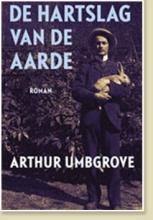 Umbgrove, Arthur De hartslag van de aarde