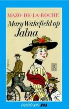 Roche, M. de la Mary Wakefield op Jalna