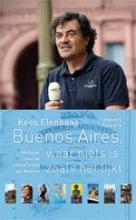 Kees  Elenbaas NOS-correspondentenreeks Buenos Aires waar niets is zoals het lijkt