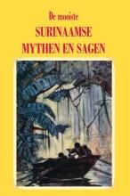 , De mooiste Surinaamse mythen en sagen
