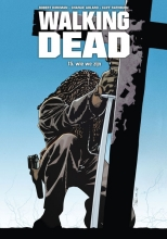 Robert  Kirkman Walking dead 15 - Wie we zijn