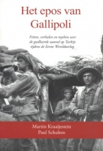 Martin  Kraaijestein, Paul  Schulten Het epos van Gallipoli