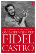 M. Vandepitte K. De Muynck, Fidel Castro