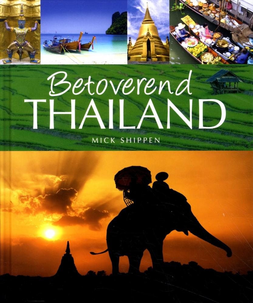Mick  Shippen,Betoverend Thailand