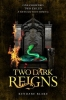 Blake Kendare, Two Dark Reigns