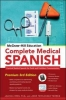 Rios, Joanna, Ph.D.,   Torres, Jose Fernandez,   Rios, Tamara Anahi, Ph.D., McGraw-Hill Education Complete Medical Spanish