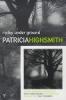 Patricia Highsmith, Ripley Underground