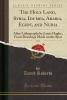 Roberts, David, The Holy Land, Syria, Idumea, Arabia, Egypt, and Nubia, Vol. 3