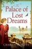 Charlotte Betts, The Palace of Lost Dreams