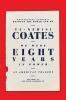 Coates Ta-nehisi, We Were Eight Years in Power