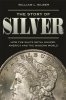 Silber William, Story of Silver