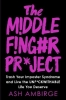 <b>Ash Ambirge</b>,The Middle Finger Project