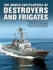 Ireland, Bernard, The World Encyclopedia of Destroyers and Frigates