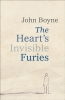 <b>John Boyne</b>,Heart's Invisible Furies