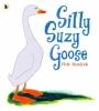 Horacek, Petr, Silly Suzy Goose
