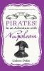 Defoe, Gideon, Pirates In An Adventure With Napoleon