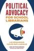 Ann Dutton Ewbank, Political Advocacy for School Librarians