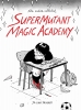 Jillian Tamaki, Supermutant Magic Academy