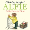 Shirley Hughes, Alfie Gets in First